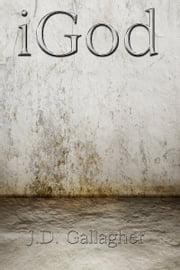 iGod ebook by J.D. Gallagher
