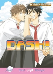 Dash! (Yaoi Manga) ebook by Isaku Natsume