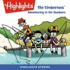 The Timbertoes: Adventuring in the Outdoors audiobook by