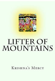 Lifter of Mountains ebook by Krishna's Mercy