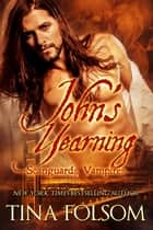 John's Yearning ebook by