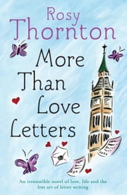 More Than Love Letters ebook by Rosy Thornton
