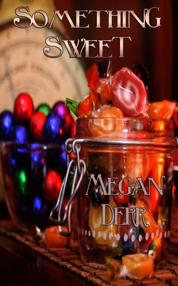 Something Sweet ebook by Megan Derr