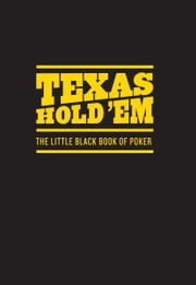 Texas Hold 'Em - The Little Black Book of Poker ebook by Chronicle Books