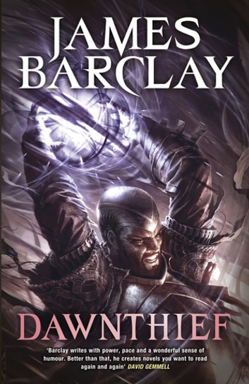 Dawnthief - Chronicles of the Raven: Book One ebook by James Barclay
