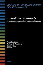 Monolithic Materials - Preparation, Properties and Applications ebook by F. Svec, T.B. Tennikova, Z. Deyl