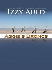Aggie's Broncs ebook by Izzy Auld