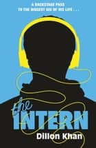 The Intern eBook by Dillon Khan