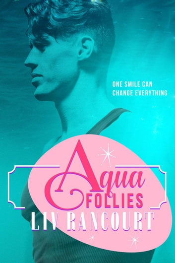 Aqua Follies ebook by Liv Rancourt