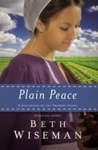 Plain Peace eBook by Beth Wiseman
