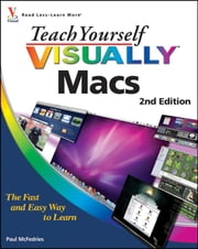 Teach Yourself VISUALLY Macs ebook by Paul McFedries