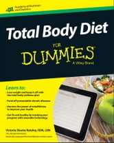 Total Body Diet For Dummies ebook by Academy of Nutrition & Dietetics,Victoria Shanta Retelny