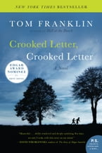 Crooked Letter, Crooked Letter, A Novel