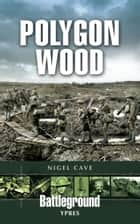 Polygon Wood ebook by Nigel  Cave