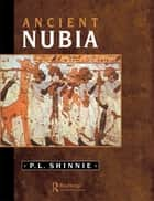 Ancient Nubia ebook by