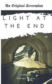 Light at the End ebook by Steven M. Cross