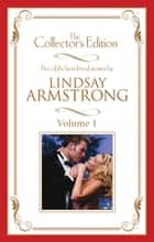 Lindsay Armstrong - The Collector's Edition Volume 1 - 5 Book Box Set ebook by Lindsay Armstrong