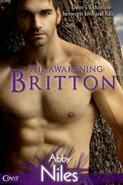 The Awakening: Britton ebook by Abby Niles