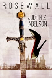 Rosewall ebook by Judith Z. Abelson
