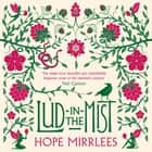 Lud-In-The-Mist audiobook by Hope Mirrlees, Eleanor Bron, Neil Gaiman