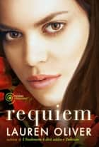 Requiem (versione italiana) ebook by Lauren Oliver, Francesca Flore