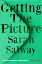 Getting The Picture eBook by Sarah Salway