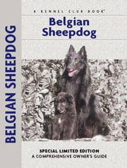 Belgian Sheepdog ebook by Robert Pollet, Dr.,Muriel P. Lee