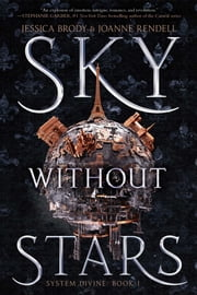 Sky Without Stars ebook by Jessica Brody, Joanne Rendell