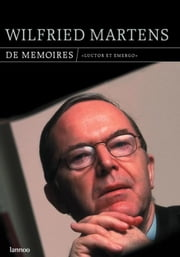 De memoires - luctor et emergo ebook by Wilfried Martens