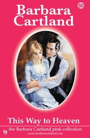 50 This Way To Heaven ebook by Barbara Cartland