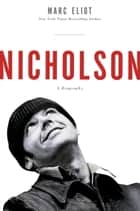 Nicholson ebook by Marc Eliot