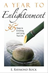 A Year to Enlightenment ebook by Raymond Rock, E.