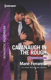 Cavanaugh in the Rough ebook by Marie Ferrarella