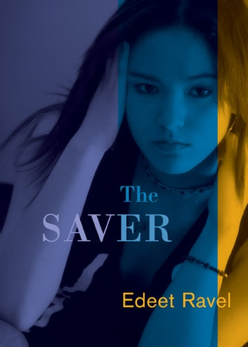 The Saver ebook by Edeet Ravel