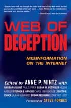 Web of Deception - Misinformation on the Internet ebook by Anne P. Mintz