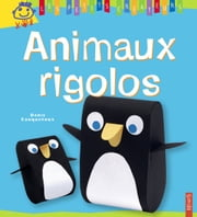 Animaux rigolos ebook by Denis Cauquetoux,Christophe Boncens