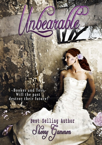 Unbearable ebook by Sherry Gammon