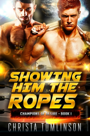 Showing Him the Ropes ebook by Christa Tomlinson