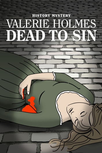 Dead to Sin ebook by Valerie Holmes