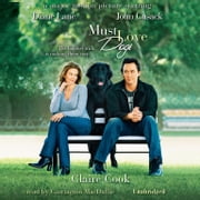 Must Love Dogs audiobook by Claire Cook