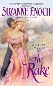 The Rake - Lessons in Love ebook by Suzanne Enoch