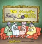 The Itty-Bitty Knitty Committee ebook by Scott Hilburn