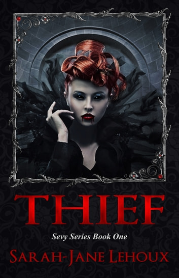 Thief ebook by Sarah-Jane Lehoux