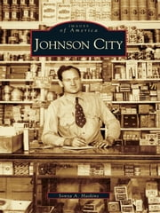 Johnson City ebook by Sonya A. Haskins