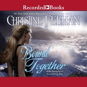 Bound Together audiolibro by Christine Feehan