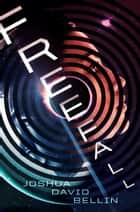 Freefall ebook by Joshua David Bellin