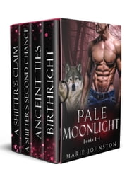 Pale Moonlight Collection ebook by Marie Johnston