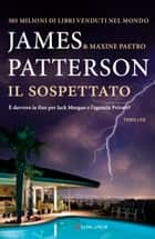 Il sospettato - Serie Private ebook by James Patterson, Andrea Carlo Cappi