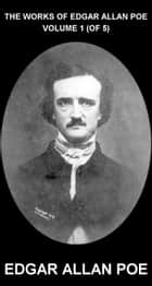 The Works of Edgar Allan Poe Volume 1 (of 5) [avec Glossaire en Français] ebook by Edgar Allan Poe, Eternity Ebooks