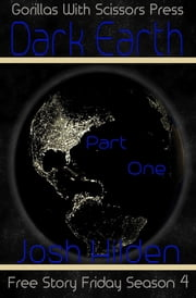 Dark Earth Part 1: Prelude to the Nighmare ebook by Josh Hilden
